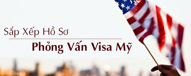 hồ sơ phỏng vấn xin visa mỹ