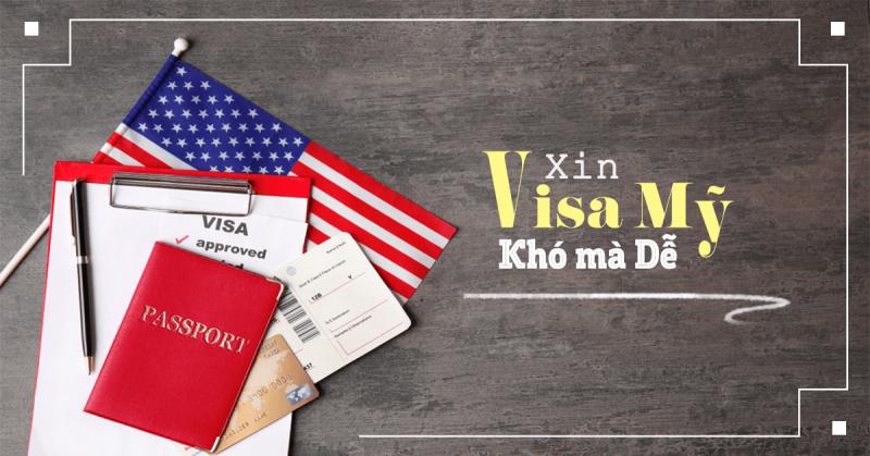 Xin visa đi Mỹ có khó không